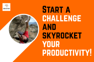 """Start a challenge and skyrocket your productivity! <span class=""""bsf-rt-reading-time""""><span class=""""bsf-rt-display-label"""" prefix=""""Reading Time""""></span> <span class=""""bsf-rt-display-time"""" reading_time=""""3""""></span> <span class=""""bsf-rt-display-postfix"""" postfix=""""mins""""></span></span><!-- .bsf-rt-reading-time -->"""