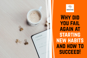 """Why did you fail again at starting new habits and how to succeed! <span class=""""bsf-rt-reading-time""""><span class=""""bsf-rt-display-label"""" prefix=""""Reading Time""""></span> <span class=""""bsf-rt-display-time"""" reading_time=""""4""""></span> <span class=""""bsf-rt-display-postfix"""" postfix=""""mins""""></span></span><!-- .bsf-rt-reading-time -->"""
